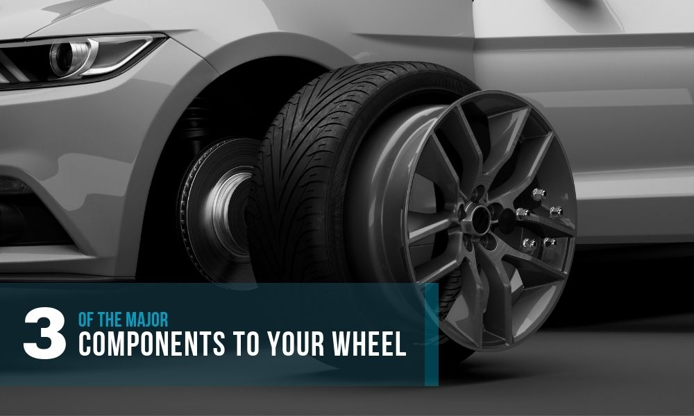 3 of the Major Components to Your Wheels