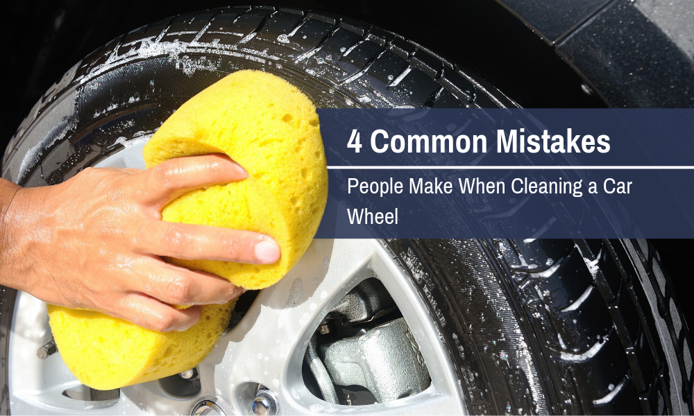 4 Common Mistakes People Make When Cleaning a Car Wheel