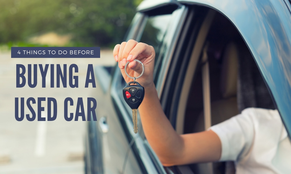 4 Things to Do Before Buying a Used Car