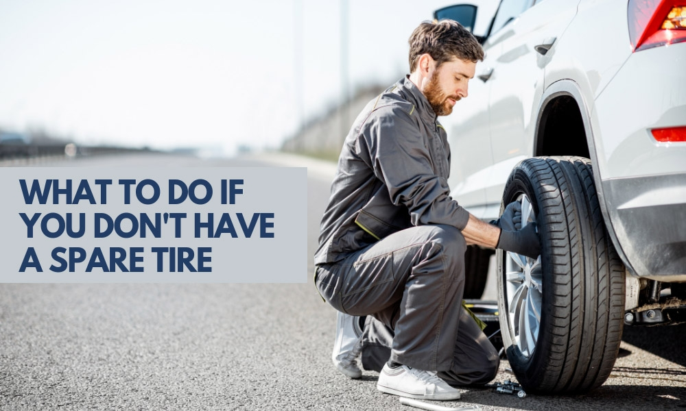 What to Do If You Don't Have a Spare Tire